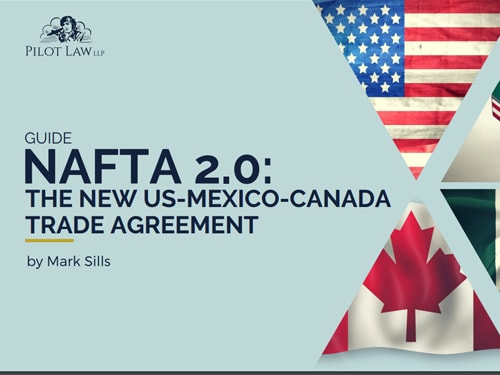 NAFTA 2.0: The New US-Mexico-Canada Trade Agreement